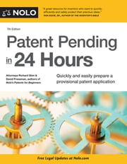 Patent Pending in 24 Hours ebook by Richard Stim, Attorney, David Presman,...