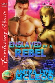 Enslaved by a Rebel ebook by Anitra Lynn McLeod