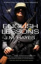 English Lessons ebook by J M Hayes