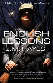 English Lessons - A Mad Dog & Englishmam Series ebook by J M Hayes