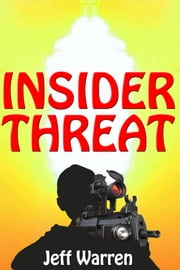 Insider Threat ebook by Jeff Warren