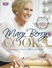 Mary Berry Cooks ebook by Mary Berry