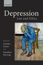 Depression - Law and Ethics ebook by Charles Foster, Jonathan Herring