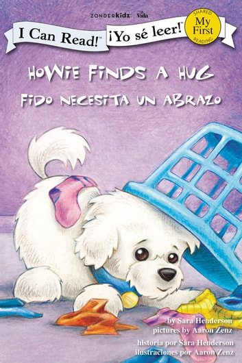 Fido recibe un abrazo / Howie Finds a Hug ebook by Sara Henderson