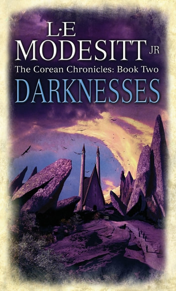 Darknesses - The Corean Chronicles Book 2 ebook by L. E. Modesitt Jr.