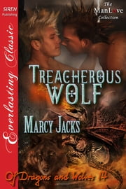 Treacherous Wolf ebook by Marcy Jacks