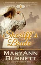 Sheriff's Bride - Sweet Historical Mail Order Brides of Tribilane, #3 ebook by