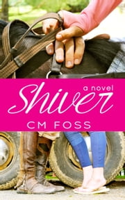 Shiver ebook by CM Foss