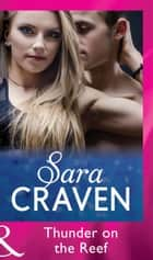 Thunder On The Reef (Mills & Boon Vintage 90s Modern) ebook by Sara Craven