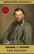 Leo Tolstoy: The Complete Novels and Novellas (Gold Edition) (Golden Deer Classics) [Included audiobooks link + Active toc] ebook by Leo Tolstoy