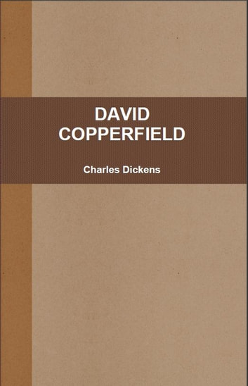 David Copperfield ebook by Charles Dickens