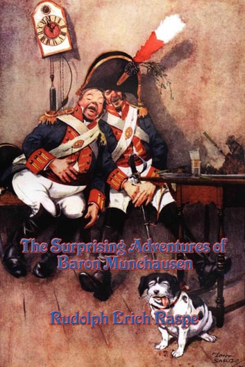 The Surprising Adventures of Baron Muchausen ebook by Rudouls Erich Raspe