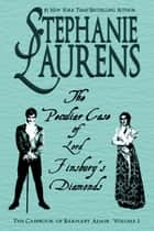 The Peculiar Case of Lord Finsbury's Diamonds 電子書 by Stephanie Laurens