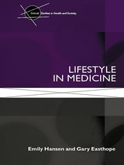 Lifestyle in Medicine ebook by Emily Hansen,Gary Easthope