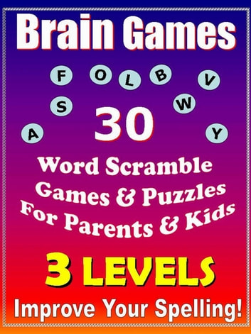 Brain Games - 30 Word Scramble Games & Puzzles for Parents & Kids - Improve  Your Spelling