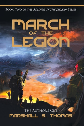 March of the Legion - a military science fiction adventure ebook by Marshall S. Thomas