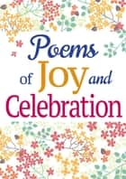 Poems of Joy and Celebration ebook by Arcturus Publishing