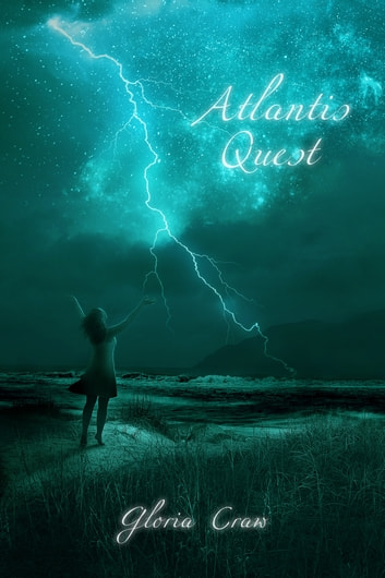 Atlantis Quest ebook by Gloria Craw