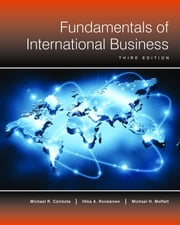 Fundamentals of International Business (3rd Edition) ebook by Michael Czinkota, Ilkka Ronkainen, Michael Moffett