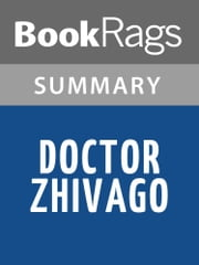 Doctor Zhivago by Boris Pasternak Summary & Study Guide ebook by BookRags