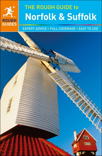 The Rough Guide to Norfolk & Suffolk ebook by Rough Guides