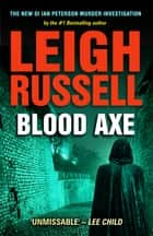 Blood Axe ebook by Leigh Russell