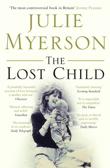 The Lost Child ebook by Julie Myerson