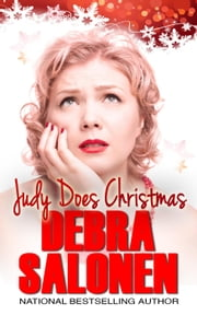 Judy Does Christmas - The Judy Chronicles, #2 ebook by Debra Salonen