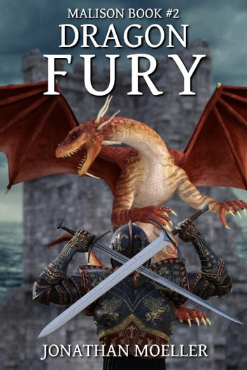 Malison: Dragon Fury ebook by Jonathan Moeller