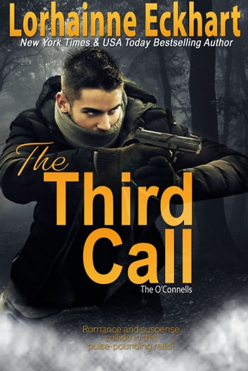 The Third Call ebook by Lorhainne Eckhart