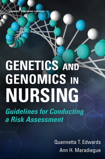 Genetics and genomics in nursing ebook by dr ann maradiegue phd genetics and genomics in nursing guidelines for conducting a risk assessment ebook by dr fandeluxe Images
