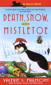 Death, Snow, and Mistletoe ebook by Valerie S. Malmont