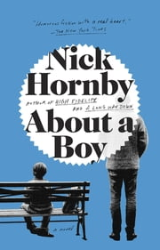 About a Boy ebook by Nick Hornby