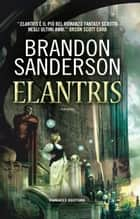 Elantris Ebook di Brandon Sanderson