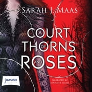A Court of Thorns and Roses audiobook by Sarah J. Maas