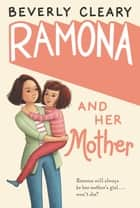 Ramona and Her Mother ebook by Beverly Cleary, Jacqueline Rogers