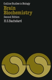 Brain Biochemistry ebook by Herman S. Bachelard