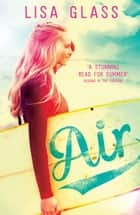 Blue: Air - Book 2 ebook by Lisa Glass