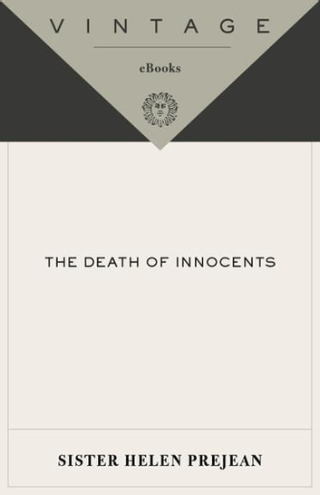 The Death of Innocents - An Eyewitness Account of Wrongful Executions ebook by Helen Prejean