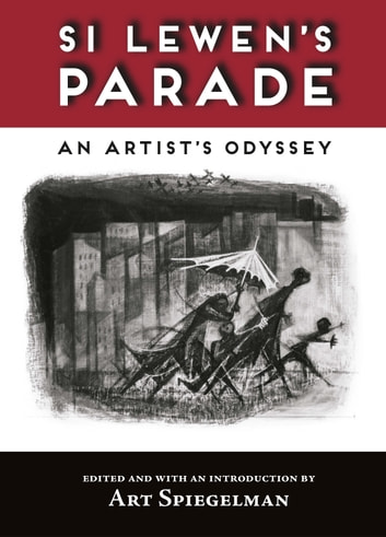 Si Lewen's Parade - An Artist's Odyssey ebook by Si Lewen