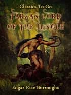 Tarzan Lord of the Jungle ekitaplar by Edgar Rice Borroughs