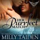 Her Purrfect Match audiobook by Milly Taiden