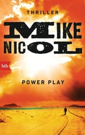 Power Play - Thriller ebook by Mike Nicol