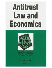 Antitrust Law and Economics in a Nutshell ebook by Ernest Gellhorn, William Kovacic, Stephen Calkins