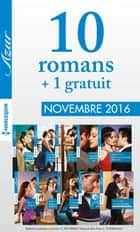 10 romans Azur + 1 gratuit (nº3765 à 3774 - Novembre 2016) ebook by Collectif
