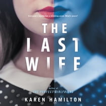 The Last Wife - A Novel audiobook by Karen Hamilton, Michelle Ford