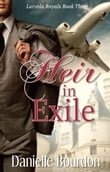 Heir in Exile (Royals Book 3)
