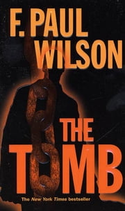 The Tomb ebook by F. Paul Wilson