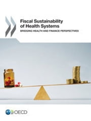 Fiscal Sustainability of Health Systems: Bridging Health and Finance Perspectives ebook by