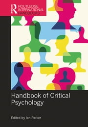 Handbook of Critical Psychology ebook by Ian Parker